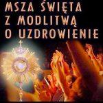 msza_z_modlitwa_ouzdrowienie